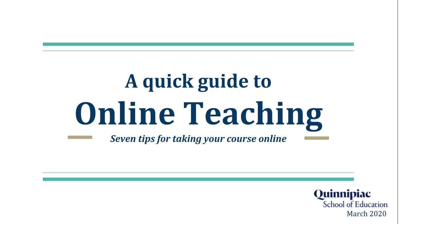 A Quick Guide to Online Teaching - Click to enter