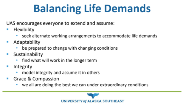 Balancing Life Demands - UAS encourages everyone to extend and assume flexibility, adaptability, sustainability, integrity, and grace and compassion